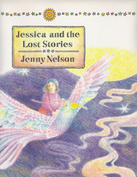 Jessica and the Lost Stories by Jenny Nelson, illustrated by Alice Priestley