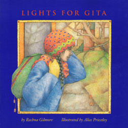 Lights for Gita by Rachna Gilmore, illustrated by Alice Priestley