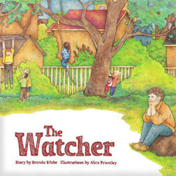 The Watcher by Brenda Silsbe, illustrated by Alice Priestley
